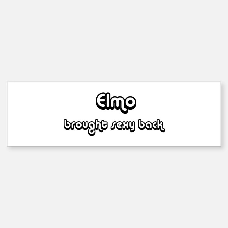 Sexy: Elmo Bumper Bumper Bumper Sticker