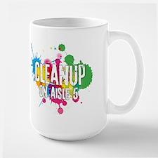 Cleanup on Aisle Five Mug