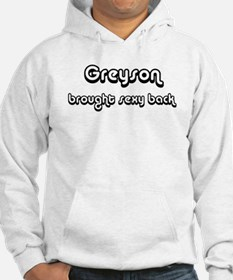 Sexy: Greyson Hoodie