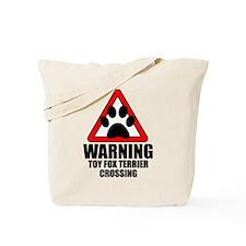 Toy Fox Terrier Warning Tote Bag