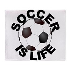 Soccer Is Life Throw Blanket