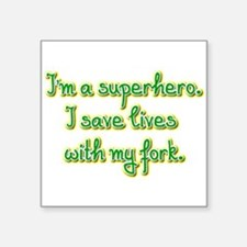 I'm a superhero Sticker