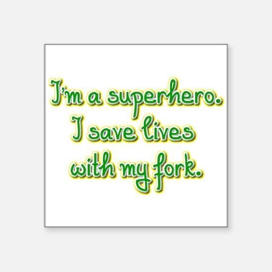 I'm a superhero Sticker