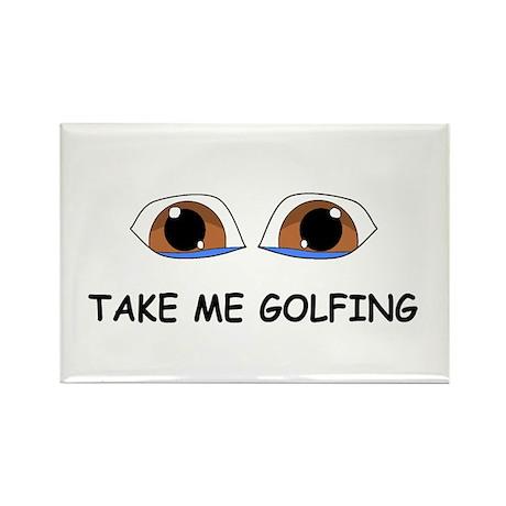 Take Me Golfing Rectangle Magnet