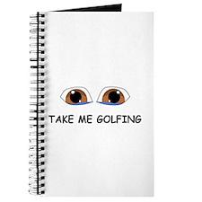 Take Me Golfing Journal