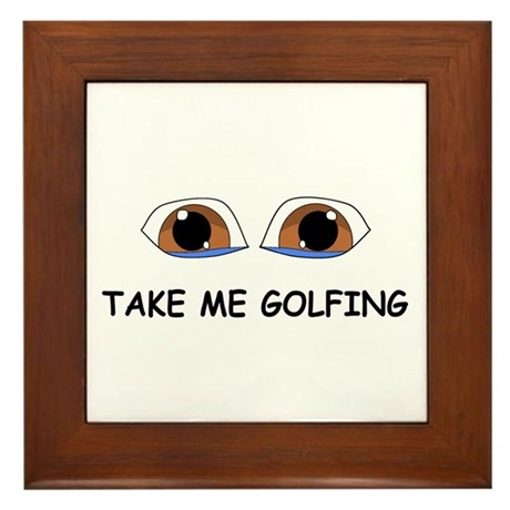 Take Me Golfing Framed Tile