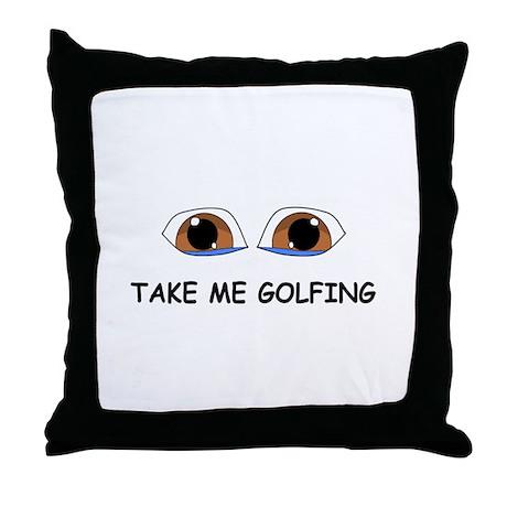 Take Me Golfing Throw Pillow