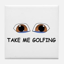 Take Me Golfing Tile Coaster