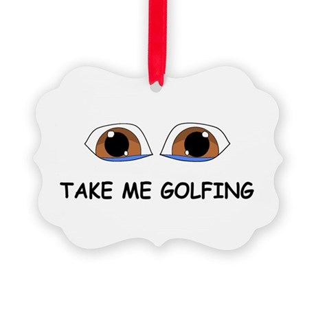 Take Me Golfing Ornament