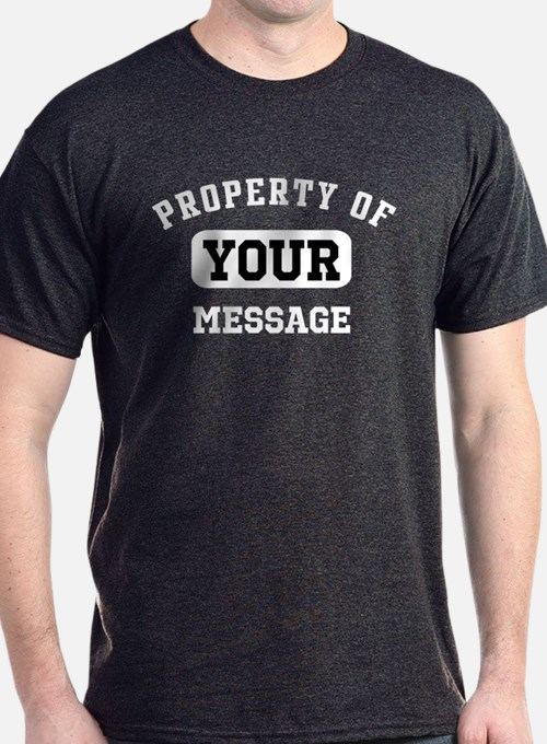 property t shirts shirts tees custom property clothing
