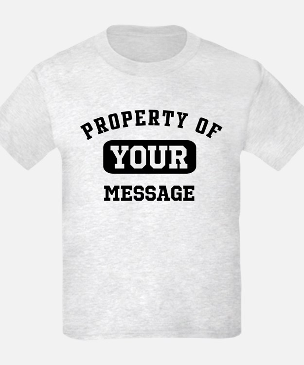 Personalized PROPERTY OF... T-Shirt