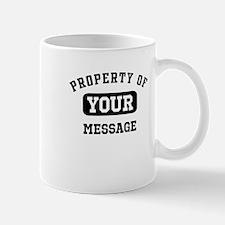 Personalized PROPERTY OF... Mug