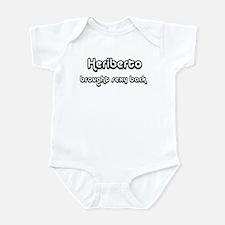 Sexy: Heriberto Infant Bodysuit