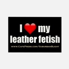 """Love My Leather Fetish"" Rectangle Magnet"