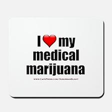 """""""Love My Medical Marijuana"""" Mousepad"""