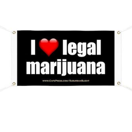"""Love Legal Marijuana"" Banner"