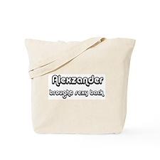 Sexy: Alexzander Tote Bag