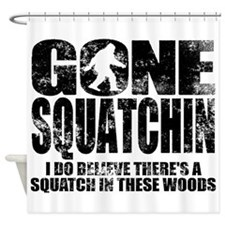 Gone Squatchin (distressed faded) Shower Curtain