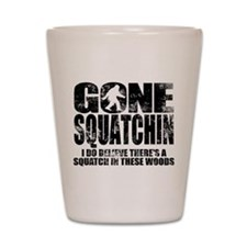 Gone Squatchin (distressed faded) Shot Glass