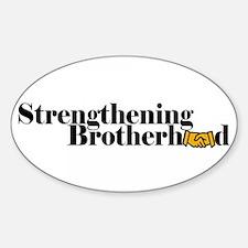 Strengthening Brotherhood Decal