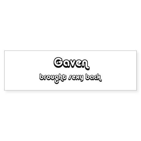 Sexy: Gaven Bumper Sticker