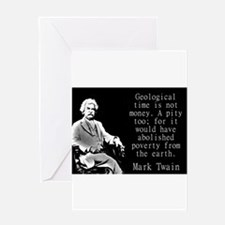 Geological Time Is Not Money - Twain Greeting Card