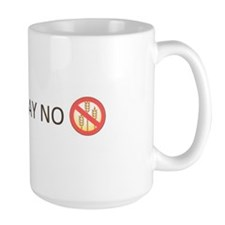 Gluten Free Just Say No Mug
