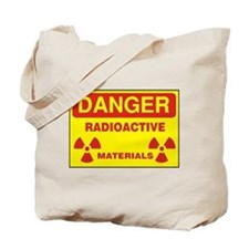 DANGER - RADIOACTIVE ELEMENTS! Tote Bag