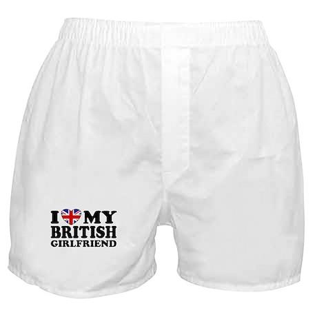 I Love My British Girlfriend Boxer Shorts
