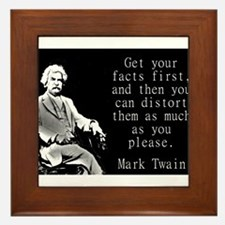 Get Your Facts First - Twain Framed Tile