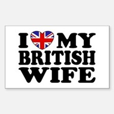 I Love My British Wife Rectangle Decal