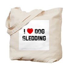 I * Dog Sledding Tote Bag