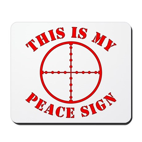 This Is My Peace Sign Mousepad