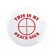 """This Is My Peace Sign 3.5"""" Button"""