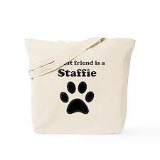 Staffie Best Friend Tote Bag