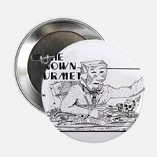 """The Unknown Gourmet 2.25"""" Button"""