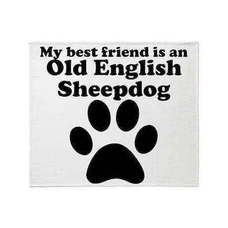Old English Sheepdog Best Friend Throw Blanket