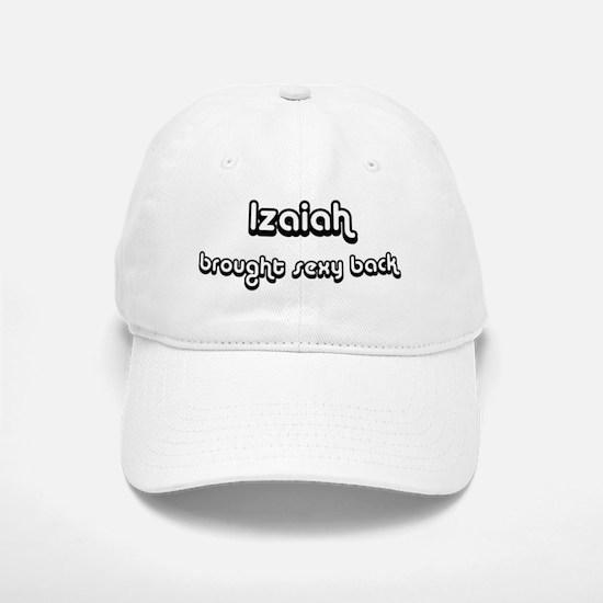 Sexy: Izaiah Baseball Baseball Cap