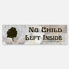 No Child Left Inside - Bumper Bumper Bumper Sticker