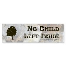 No Child Left Inside - Bumper Bumper Sticker