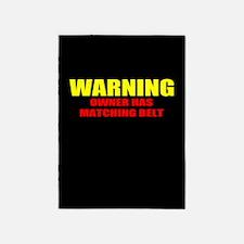 Warning Matching Belt Fun 5'x7'Area Rug