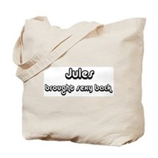 Sexy: Jules Tote Bag