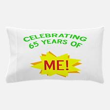 Celebrate My 65th Birthday Pillow Case