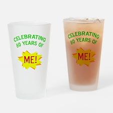 Celebrate My 80th Birthday Drinking Glass