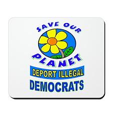 DEPORT DEMOCRATS Mousepad
