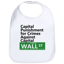 Capital Punishment For Crimes Against Capital Bib