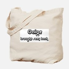 Sexy: Gaige Tote Bag