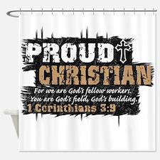 ProudChristian copy Shower Curtain