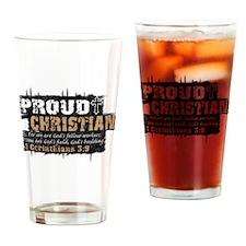 ProudChristian copy Drinking Glass