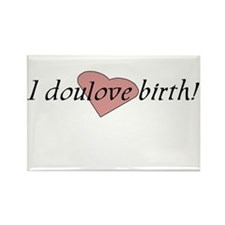 I doulove birth! Rectangle Magnet